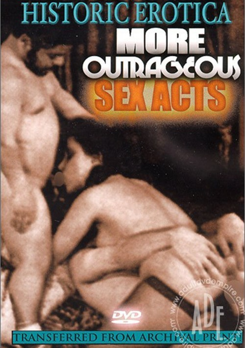 More Outrageous Sex Acts