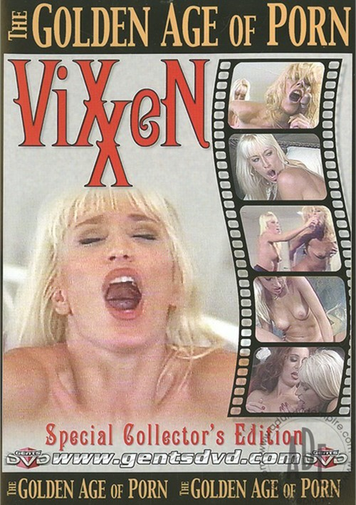 Golden Age Of Porn, The: Vixxen