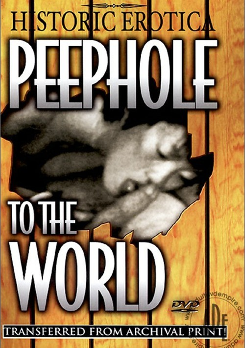 Peephole to the World