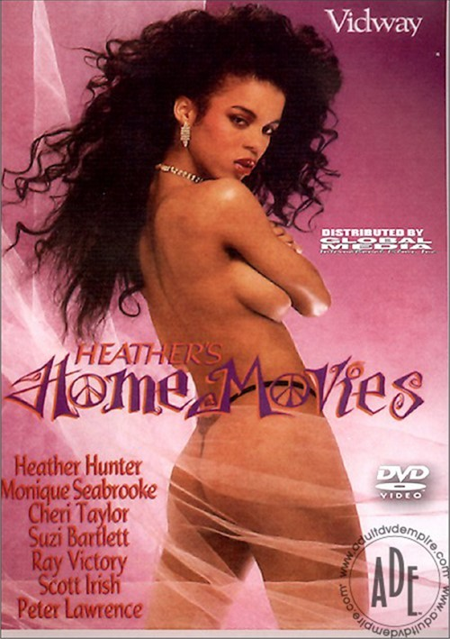 Heather's Home Movies