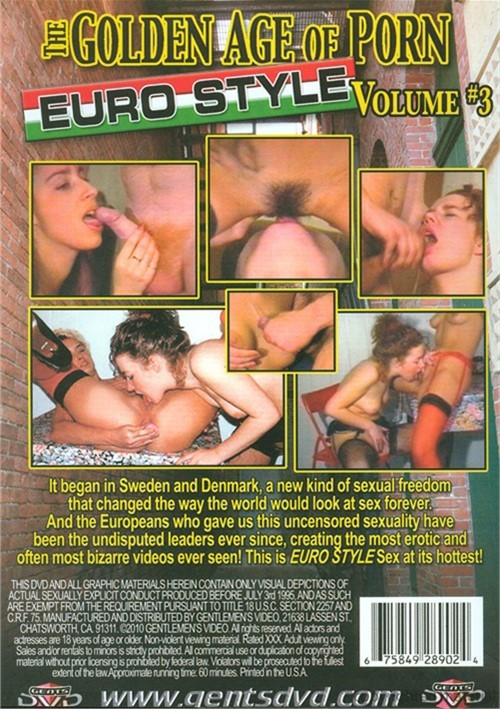 Golden Age Of Porn, The: Euro Style Vol. 3
