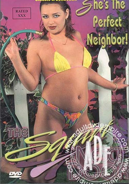 Squirt Next Door, The